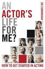 Actor's Life for Me