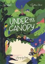 Under the Canopy: Tales of Trees