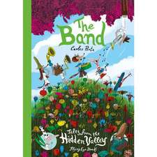 The Band: The Band: Tales from the Hidden Valley