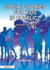 Ling, J: Social Stories for Kids in Conflict