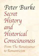 Secret History and Historical Consciousness from Renaissance