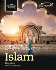 WJEC/Eduqas Religious Studies for A Level Year 2 & A2 - Islam