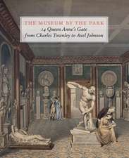 The Museum by the Park: 14 Queen Anne's Gate, from Charles Townley to Axel Johnson