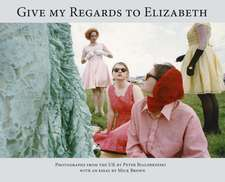 Give My Regards To Elizabeth