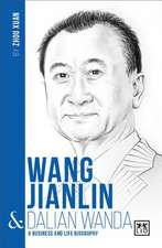 Wang Jianlin & Dalian Wanda