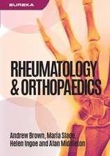 Eureka: Rheumatology and Orthopaedics