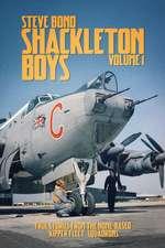 Shackleton Boys Volume 1