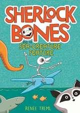 SHERLOCK BONES AND THE SEA CREATURE