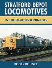 Stratford Depot Locomotives