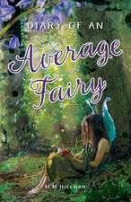 Diary of an Average Fairy