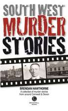 South West Murder Stories