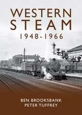 Brooksbank, B: Western Steam 1948-1966