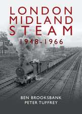 Tuffrey, P: London Midland Steam 1948 to 1966