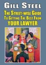 STREET-WISE GUIDE GETTING BEST LAWYER