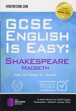 GCSE English is Easy: Shakespeare - Macbeth