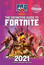 The Definitive Guide to Fortnite 2021