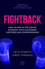 Fightback: How to Win in the Digital Economy with Platforms, Ventures and Entrepreneurs