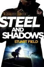 Steel and Shadows