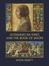 Leonardo da Vinci and The Book of Doom