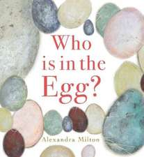 Milton, A: Who is in the Egg?