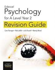 Edexcel Psychology for A Level Year 2: Revision Guide