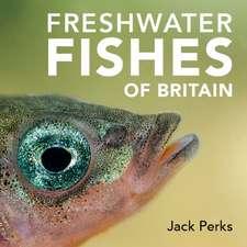 Freshwater Fish of Britain