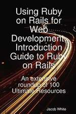 USING RUBY ON RAILS FOR WEB DE