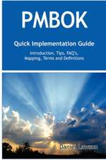 PMBOK Quick Implementation Guide