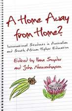 Home Away from Home?: International Students in Australian & South African Higher Education