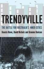 Trendyville: The Battle for Australia's Inner Cities