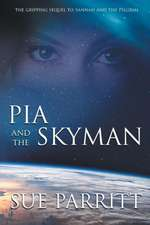 Pia and the Skyman