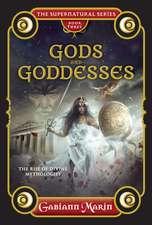 Gods and Goddesses: The Rise of Divine Mythologies