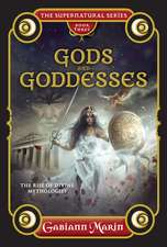 Gods and Goddesses: The rise and legends of divine mythologies