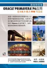 Planning and Control Using Oracle Primavera P6 Versions 8.1 to 15.1 Ppm Professional - Chinese Text:  Professional Client & Optional Client