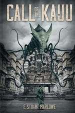 Call of the Kaiju:  When Giants Collide