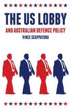 Scappatura, V: The US Lobby and Australian Defence Policy