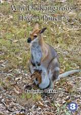 Why Do Kangaroos Have A Pouch?
