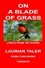 On a Blade of Grass