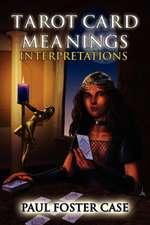 Tarot Card Meanings:  Interpretations