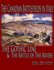 The Canadian Battlefields in Italy