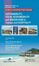 Sustainability, Social Responsibility, and Innovations in the Hospitality Industry:  Principles, Capabilities and Limitations