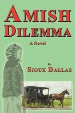 Amish Dilemma