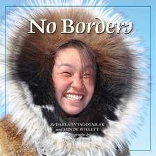 No Borders:  Kigliqangittuq
