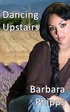 Dancing Upstairs