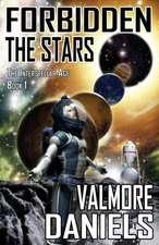 Forbidden the Stars (the Interstellar Age Book 1):  The Interstellar Age Book 3