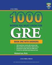 Columbia 1000 Words You Must Know for GRE:  Book One with Answers