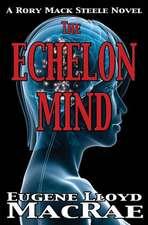 The Echelon Mind