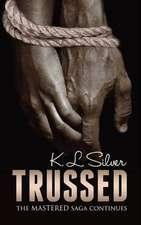 Trussed (Book 2