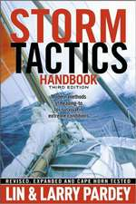 Storm Tactics Handbook:  Modern Methods of Heaving-To for Survival in Extreme Conditions
