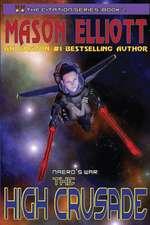 The High Crusade: Naero's War